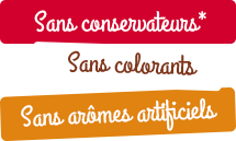 Sans conservateurs*, sans colorants, sans arômes artificiels